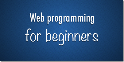 Web programming (HTML5/CSS3/jQuery) for beginners - the journey starts here…