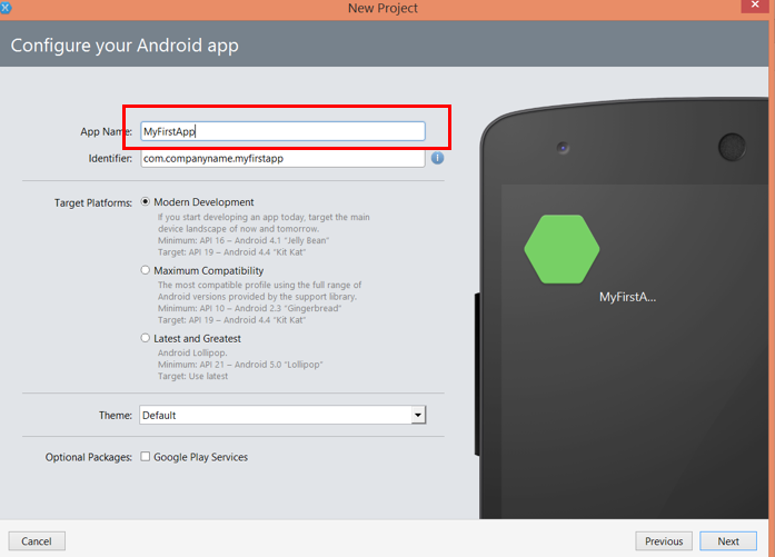 Step by Step creating Hello World Native Android App using