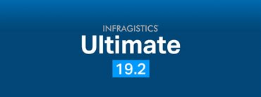 Announcing Infragistics Ultimate 19.2