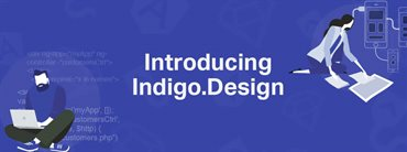 From Design to Code:  Announcing Indigo.Design