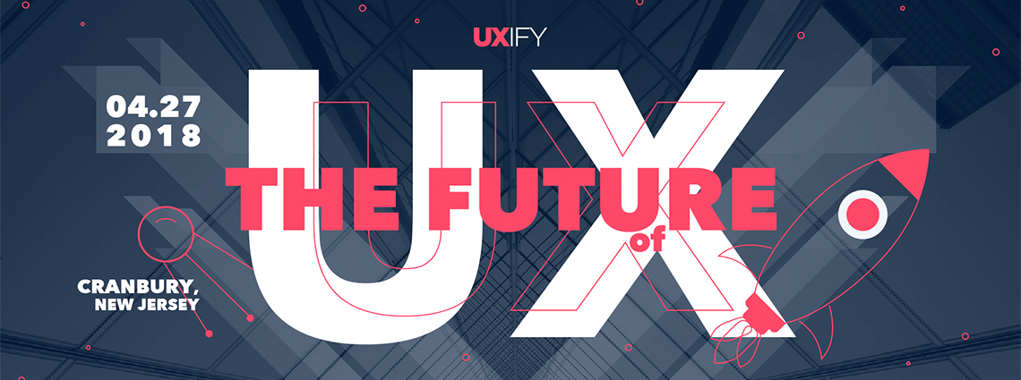 UXify 2018 – The Future of User Experience