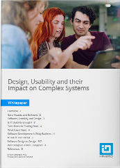 Design, Usability and the Impact on Complex Systems