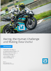 Racing, the Human Challenge and Making Data Useful